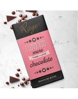 I Love You More Than I Love Chocolate Signature Blend Chocolate Bar