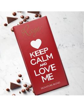 Keep Calm and Love Me Signature Blend Chocolate Bar