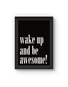 Be Awesome Poster (Wood, A4)