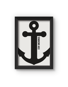 Stay Anchored Poster (Wood, A4)