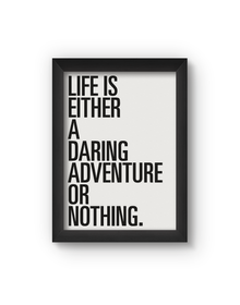 Life Is Either Poster (Wood, A4)