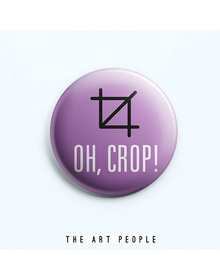 Oh Crop Badge (Safety Pin, 6cms)