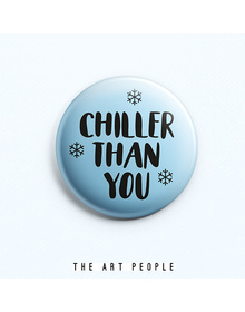 Chiller Badge (Safety Pin, 6cms)