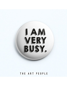 Busy Badge (Safety Pin, 6cms)