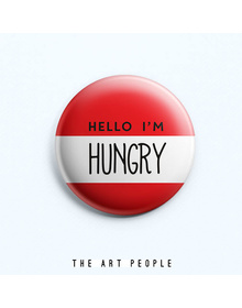 Hungry Badge (Safety Pin, 6cms)