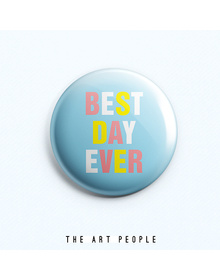 Best Day Badge (Safety Pin, 6cms)