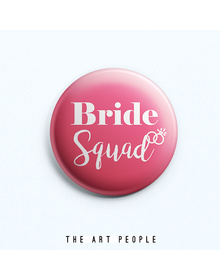 Bride Squad Badge (Safety Pin, 6cms)