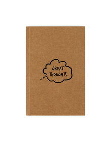 Great Thoughts Notebook (Unruled, 90GSM, A5, 120 Pages)