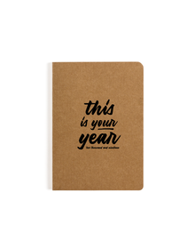 This Is Your Year Pocket Notebook (Ruled, 80GSM, A6, 90 Pages)