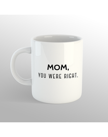 Right Mom Mug