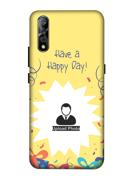 3D Have a Happy Day Customised Back Cover for Vivo-VIVO-S1-HBD000358