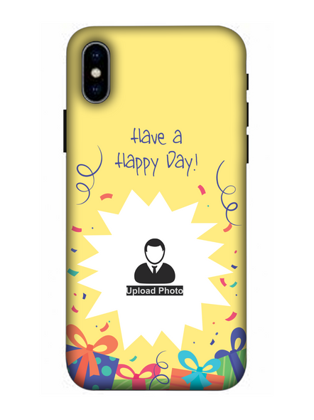 3D Have a Happy Day Customised Back Cover for Apple iPhone-Apple-iPhone-X-0396