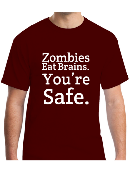 Zombies Eat Brain You Are Safe Printed Round Neck Tshirt for Men-RNECK0005-Brown-M