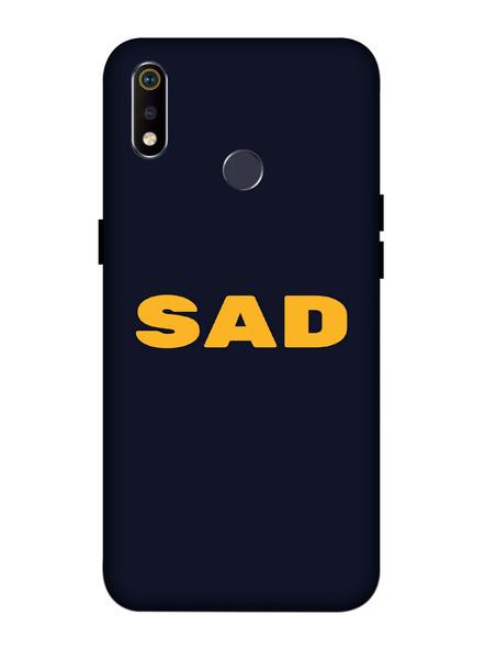 Oppo 3D Designer Sad Quote Printed  Mobile Cover-Realme3i-MOB003088