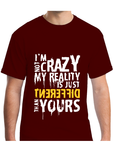 I Am Not Crazy Quote Printed Round Neck Tshirt For Men-RNECK0015-Brown-L