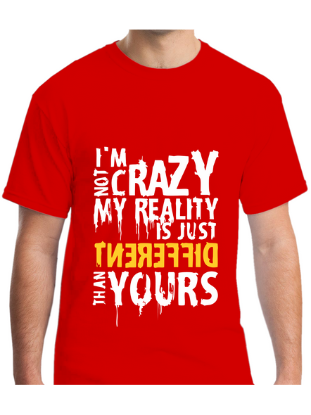 I Am Not Crazy Quote Printed Round Neck Tshirt For Men-RNECK0015-Red-XL