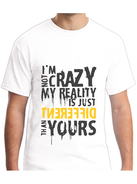 I Am Not Crazy Quote Printed Round Neck Tshirt For Men-RNECK0015-White-M