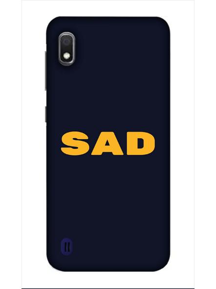 Samsung 3D Designer Sad Quote Printed  Mobile Cover-SamsungA10-MOB003025