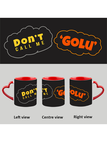 Don't call me Golu heart handle Mug-HM0021A