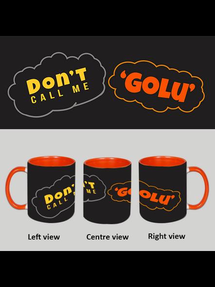 Don't call me Golu Orange Inner Colour Mug-ICOM0004A