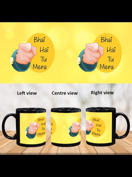 Bhai hai tu Mera Printed Designer Black Patch Mug-PBM0016A