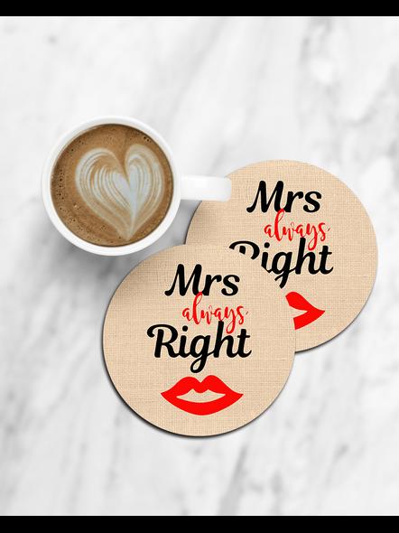 Mrs. Always Right Printed Designer Round Coaster-CCOSTER0036