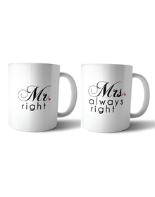Mr. Right & Mrs. Always Right mug set